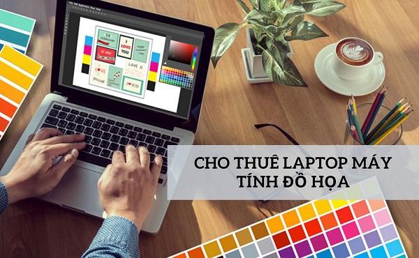 cho thuê laptop máy tính đồ họa