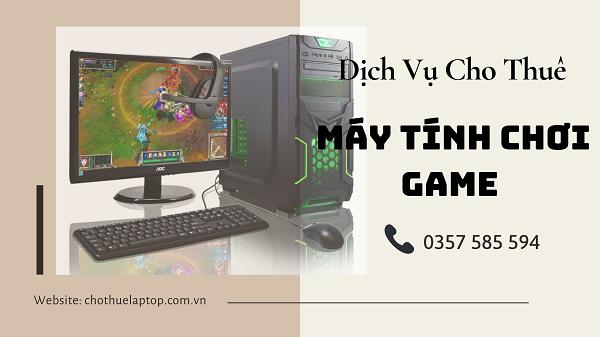 Cho thuê máy tính chơi game